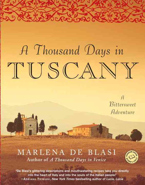 A Thousand Days In Tuscany By Blasi, Marlena De