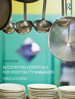 Accounting Essentials for Hospitality Managers By Guilding, Chris