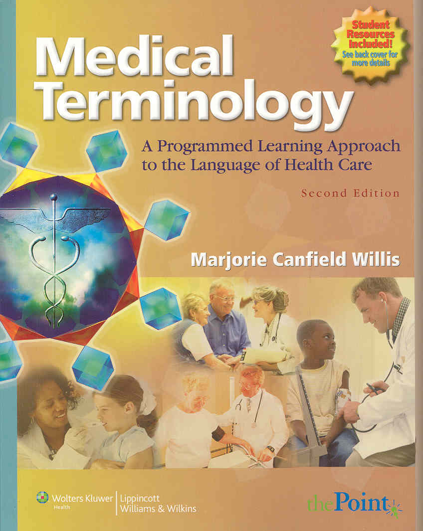 Medical Terminology + Access Code for online course + Access code for LiveAdvise online tutoring By Willis, Marjorie Canfield